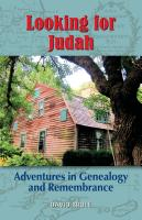 LOOKING FOR JUDAH: Adventures in Genealogy and Remembrance by David Brule