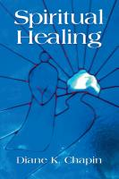 SPIRITUAL HEALING: A New Way to View the Human Condition by Diane Chapin