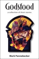 Godsfood: A Collection of Short Stories cover