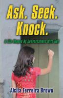 Ask. Seek. Knock. A Life Shaped By Conversations With God cover