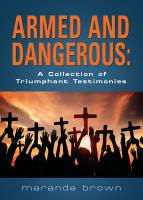 Armed and Dangerous:  A collection of triumphant testimonies cover