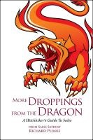 MORE DROPPINGS FROM THE DRAGON: A Hitchhiker's Guide To Sales by Richard Plinke