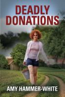 Deadly Donations by Amy Hammer-White