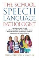 The School Speech Language Pathologist by Teresa Sadowski