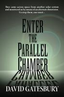 Enter the Parallel Chamber cover