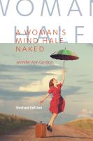A WOMAN'S MIND HALF NAKED: Revised Edition by Jennifer Gordon