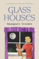 Glass Houses by Margaret Tessler