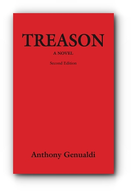 Treason: A Novel - Second Edition by Anthony Genualdi