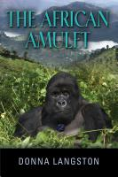 The African Amulet by Donna Langston