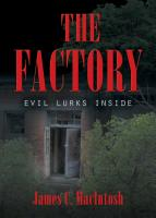 THE FACTORY by James C. MacIntosh