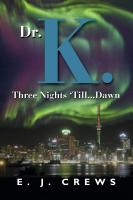 Dr. K. Three Nights 'Till... Dawn cover