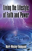 Living the Lifestyle of Faith and Power cover