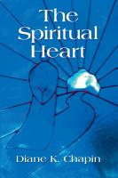 The Spiritual Heart by Diane K. Chapin