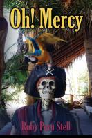 Oh! Mercy by Ruby Peru Stell