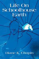 Life on Schoolhouse Earth by Diane Chapin