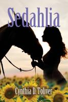 Sedahlia by Cynthia D. Toliver