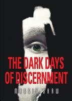 The Dark Days of Discernment by Maggie Shaw