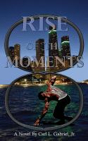 RISE OF THE MOMENTS cover