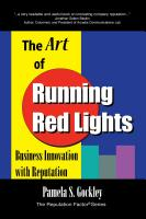 THE ART OF RUNNING RED LIGHTS: Business Innovation with Reputation by Pamela Gockley