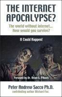 The Internet Apocalypse? cover
