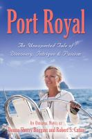Port Royal... An Unexpected Tale of Discovery, Intrigue & Passion cover