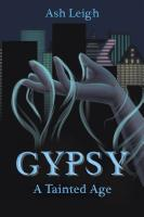 GYPSY: A Tainted Age cover