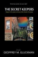 The Secret Keepers by Geoffrey M. Gluckman