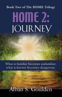 HOME 2: Journey by Alban S. Goulden