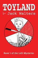 Toyland by Jack Walters