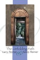 The Unfolding Path by Larry and Sandy Reimer