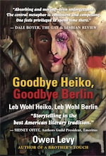 Goodbye Heiko, Goodbye Berlin (Leb Wohl Heiko, Leb Wohl Berlin) by Owen Levy