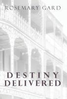 Destiny Delivered by Rosemary Gard