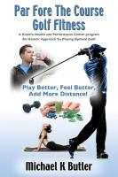 Par Fore The Course Golf Fitness by Michael K Butler