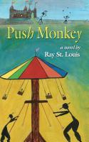 Push Monkey by Ray St. Louis