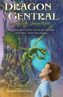 DRAGON CENTRAL: Introducing Green Flash by Doc Briley