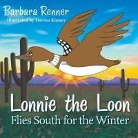 Lonnie the Loon Flies South for the Winter cover