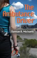 THE AMBULANCE DRIVER by Damian R. Michaels