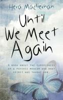 Until We Meet Again by Hera Mackiernan