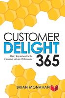 CUSTOMER DELIGHT 365 by Brian Monahan