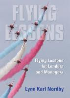 Flying Lessons for Leaders and Managers by Lynn Nordby