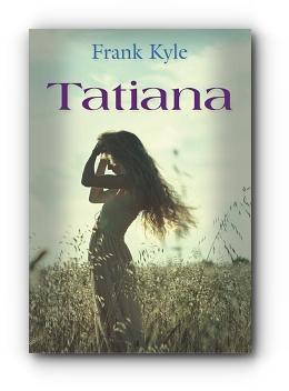 Tatiana by Frank Kyle