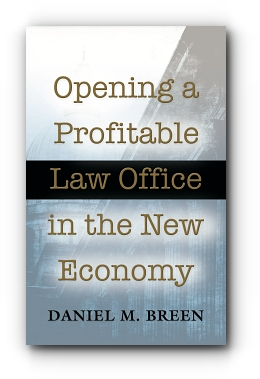 Opening a Profitable Law Office in the New Economy cover