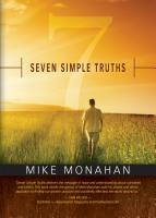 Seven Simple Truths by Mike Monahan
