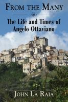 FROM THE MANY: The Life and Times of Angelo Ottaviano by John LaRaia