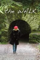 the WALK by Leigh McMehan