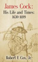 James Cock: His Life and Times - 1630 - 1699 by Robert Cox