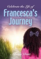 Francesca's Journey by Athena Dent