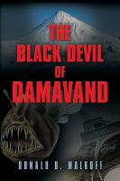 The Black Devil of Damavand by Donald B. Malkoff
