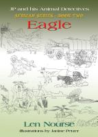 JP and His Animal Detectives - African Series - Book Two - Eagle - Jackal's First Job by Len Nourse