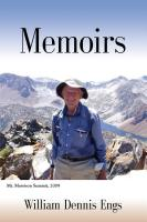 MEMOIRS by William Dennis Engs